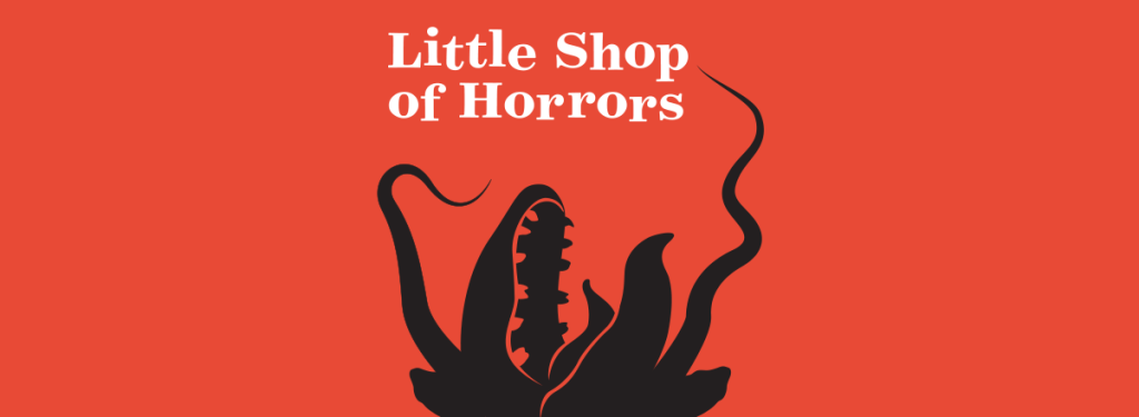 Little Shop of Horrors poster representing the antagonist, the plant.